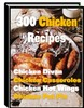 300 Chicken Recipes With Master Resale Rights.